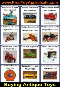 antique toy prcies, free toy appraisals, antique toy identification guide, free antique toy appraisals, buying toy collections, buying old toys, rare antique toy price